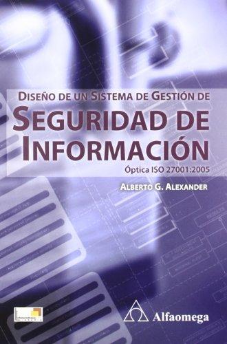 9789586827133: Diseño de un sistema de gestión de seguridad de información (Spanish Edition)