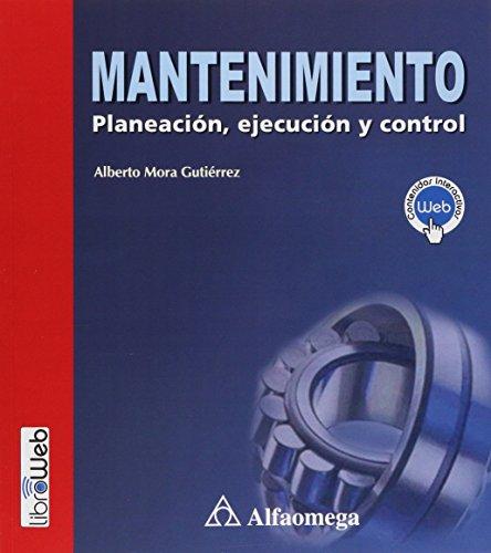9789586827690: MANTENIMIENTO, Planeacion, Ejecucion y Control (Spanish Edition)