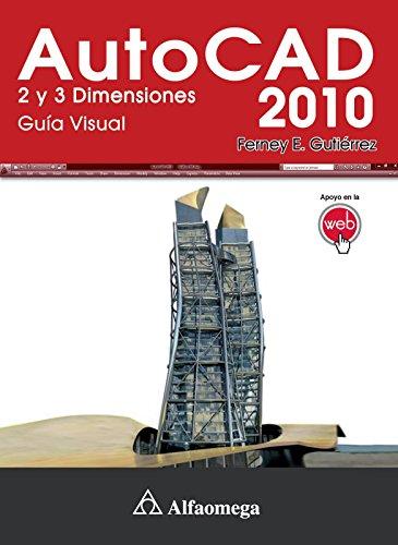 Autocad 2010 2 y 3 Dimensiones (Spanish Edition): Ferney GUTIERREZ