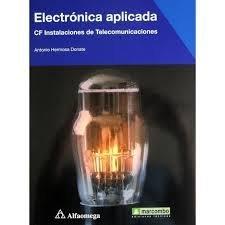 Electrónica aplicada. CF instalaciones de telecomunicaciones: Antonio Hermosa Donate
