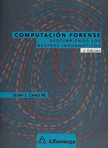 9789586829229: Computación forense - Descubriendo los rastros informáticos