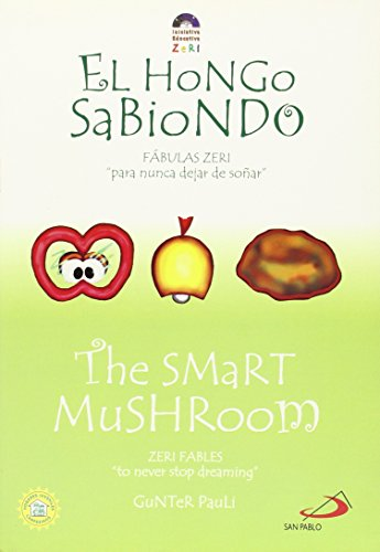 9789586927710: The Smart Mushroom / El hongo sabiondo (Zeri Fables) (Spanish Edition)
