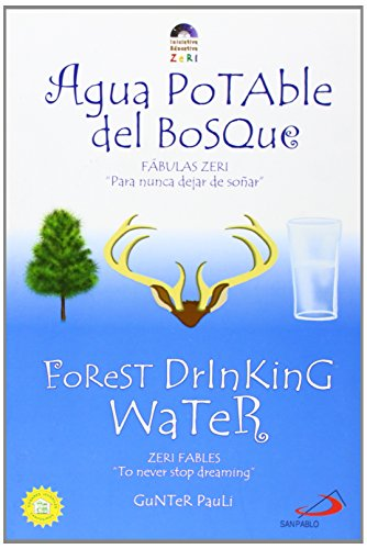 9789586927789: Forest Drinking Water / Agua potable del bosque (Zeri Fables) (Spanish Edition)