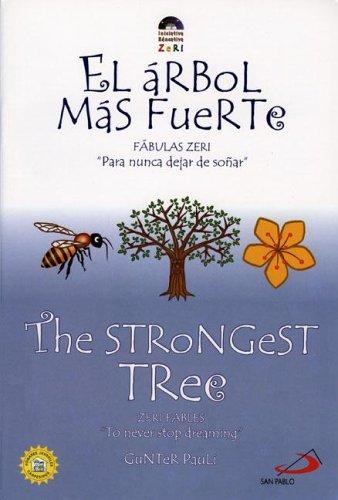 9789586928380: The Strongest Tree / El arbol mas fuerte (Zeri Fables) (Spanish Edition)