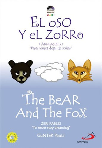 9789586928403: The Bear and the Fox / El oso y el zorro (Zeri Fables) (Spanish and English Edition)