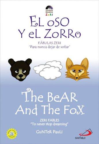 9789586928403: El Oso Y El Zorro / The Bear and the Fox (Zeri Fables)