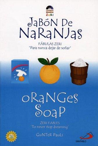 9789586928434: Oranges Soap / Jabon de naranjas (Zeri Fables) (Spanish Edition)