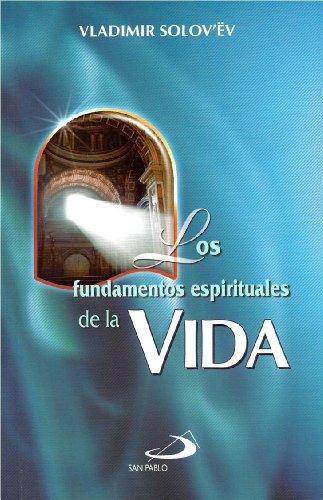 9789586928533: Los Fundamentos Espirituales De La Vida