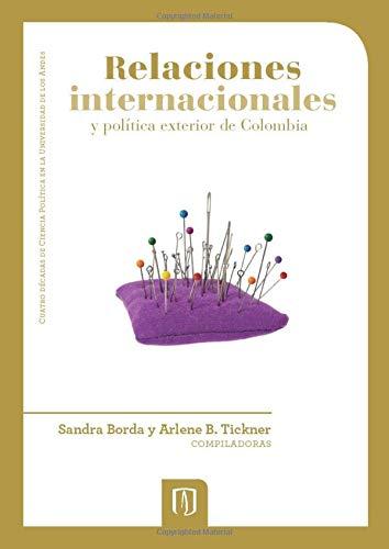 9789586954808: Relaciones internacionales y politica exterior de Colombia