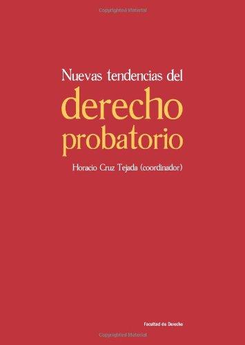9789586955782: Nuevas Tendencias del Derecho Probatorio (Spanish Edition)