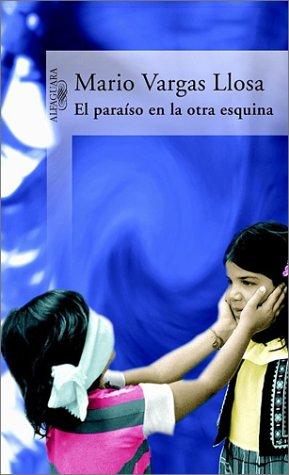 9789587040463: El Paraíso en la otra esquina (Spanish Edition)