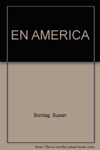 EN AMERICA: Sontag, Susan