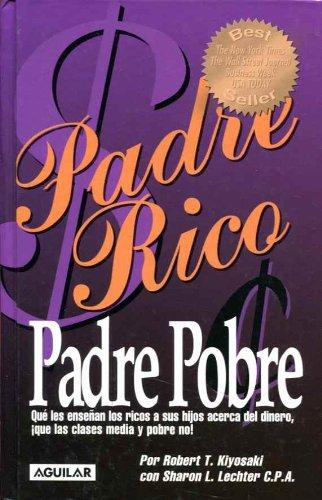 9789587042023: Padre Rico Padre Pobre