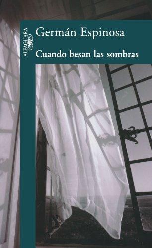 9789587042283: Cuando Besan las Sombras (Spanish Edition)