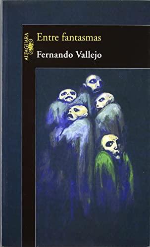 9789587042726: Entre Fantasmas / Between Ghosts