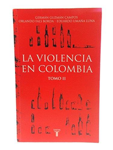 9789587042962: La Violencia en Colombia (Tomo II)