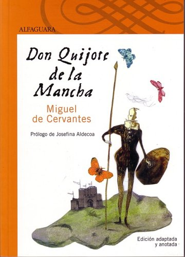 9789587043105: Don Quijote de La Mancha (Elementary and Middle School Edition) (Clasicos Esenciales Santillana) (Spanish Edition)