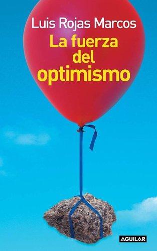 9789587043488: La Fuerza Del Optimismo/The Power of Optimism (Spanish Edition)
