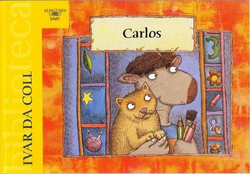 9789587044089: Carlos (Alfaguara Infantil)