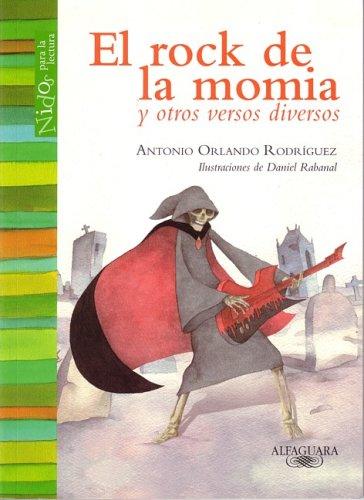9789587044447: El Rock de la Momia: Y Otros Versos Diversos