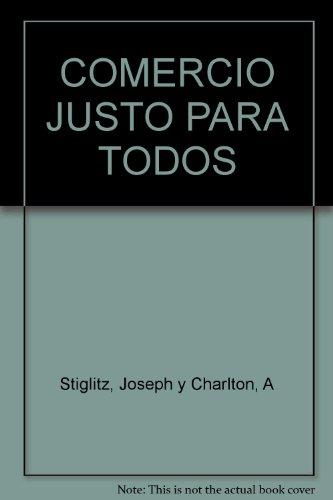 9789587045802: COMERCIO JUSTO PARA TODOS