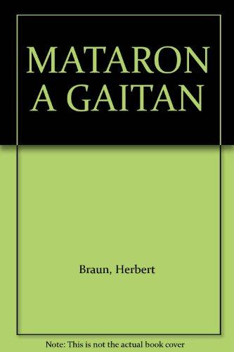 Mataron a Gaitán: 2a Edicion, Una obra que no puede faltar en ningun hogar colombiano: Braun...