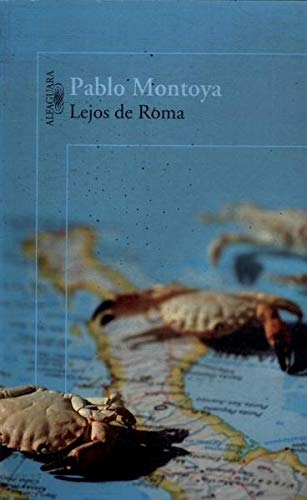 9789587046946: Lejos de Roma
