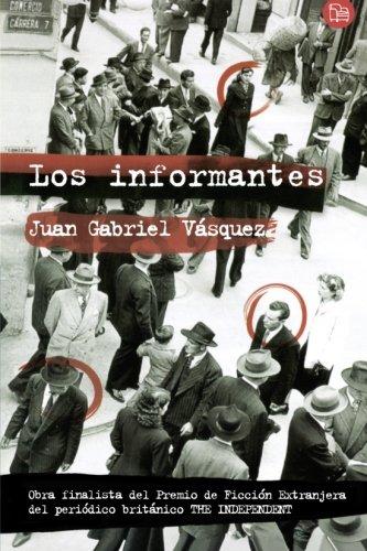 9789587048681: Los informantes (Spanish Edition)