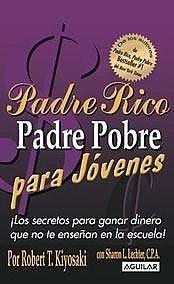 9789587048988: PADRE RICO PADRE POBRE PARA JOVENES