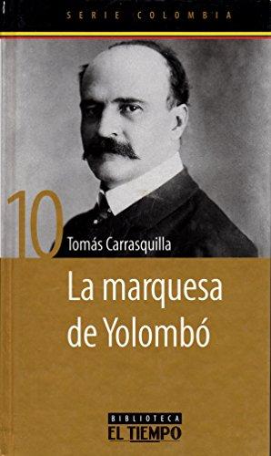 9789587060294: La Marquesa De Yolombo (Serie Colombia, 10)