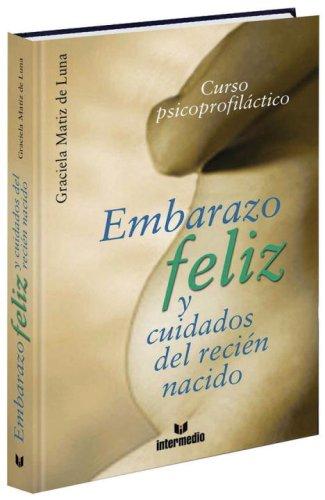 9789587090284: Embarazo feliz y cuidados del recien nacido (Spanish Edition)