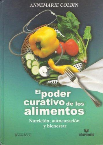 9789587092455: El poder curativo de los alimentos (Spanish Edition)