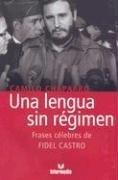 9789587094862: Una lengua sin regimen de Fidel Castro (Spanish Edition)