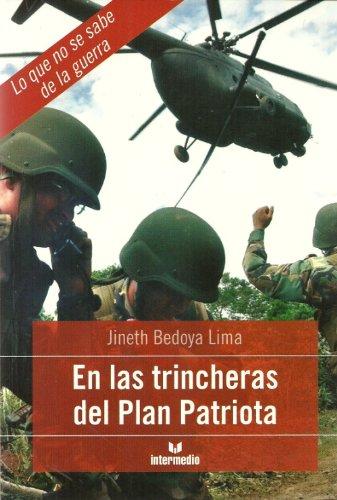 En Las Trincheras Del Plan Patriota: Bedoya, Jineth