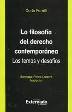 FILOSOFIA DEL DERECHO CONTEMPORANEA. LOS TEMAS Y: FARALLI, Carla