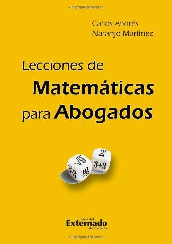 9789587104257: Lecciones de Matemáticas Para Abogados