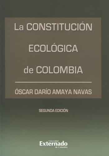 9789587106374: Constitucion Ecologica (2A. Ed) De Colombia, La