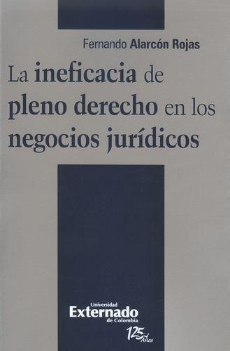 9789587106978: INEFICACIA DE PLENO DERECHO EN LOS NEGOCIOS JURIDICOS, LA