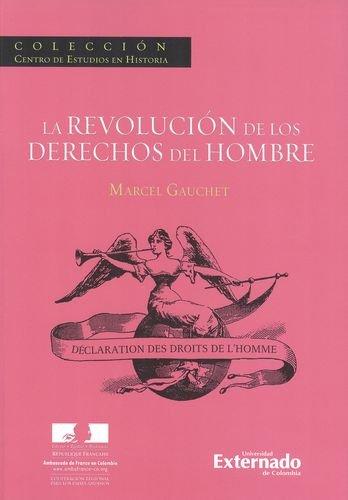 9789587108064: REVOLUCION DE LOS DERECHOS DEL HOMBRE, LA