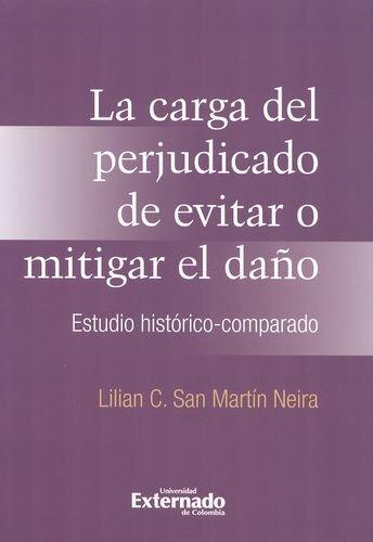 9789587108354: CARGA DEL PERJUDICADO DE EVITAR O MITIGAR EL DAÑO, LA