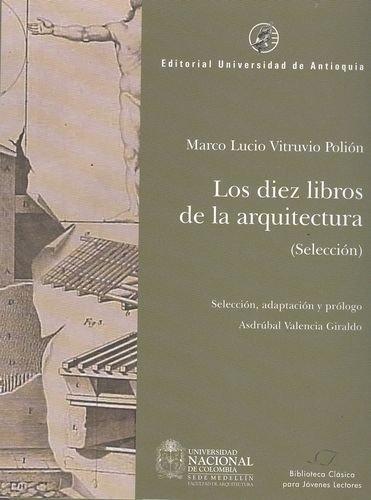 9789587142808: Los Diez Libros De La Arquitectura