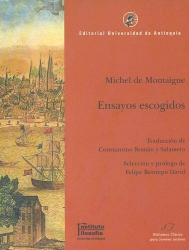 Ensayos Escogidos Michel De Montaigne: DE MONTAIGNE, MICHEL