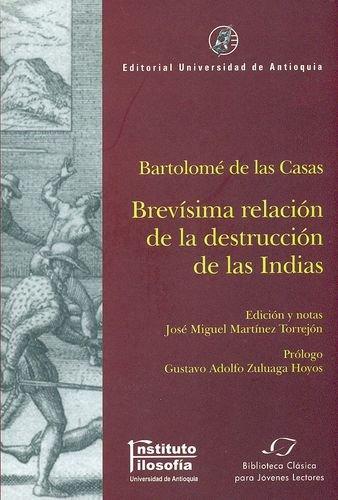 9789587144666: Brevisima Relacion De La Destruccion De Las Indias