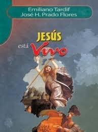 Jesus esta Vivo: JOSE H. PRADO