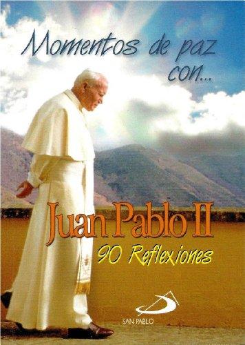 9789587152302: Momentos De Paz Con?Juan Pablo II (90 Reflexiones)