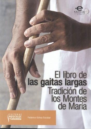 El libro de las gaitas largas. (2: Ochoa Escobar, Federico