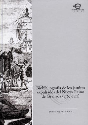 9789587167054: BIOBIBLIOGRAFIA DE LOS JESUITAS EXPULSADOS DEL NUEVO REINO DE GRANADA 1767-1815