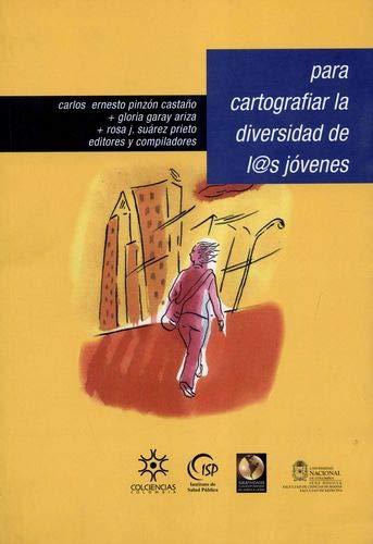 9789587190069: PARA CARTOGRAFIAR LA DIVERSIDAD DE LAS JOVENES