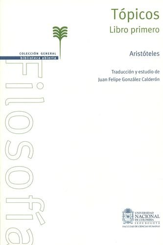 9789587194913: Topicos. libro primero