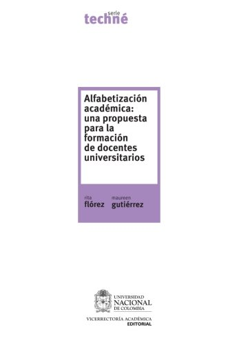 9789587197716: Alfabetización Académica: Una Propuesta Para La Formación De Docentes Universitarios (Spanish Edition)